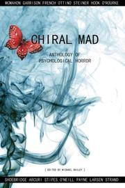 CHIRAL MAD by Michael Bailey
