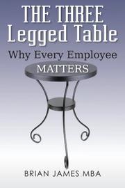 THE THREE LEGGED TABLE by Brian James