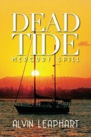 DEAD TIDE by Alvin Leaphart