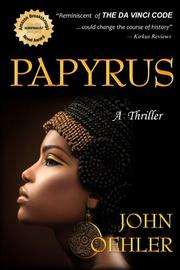 PAPYRUS by John Oehler
