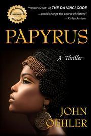 PAPYRUS by John Oehler