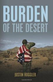 BURDEN OF THE DESERT by Justin Huggler