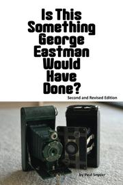 Is This Something George Eastman Would have Done? by Paul Snyder