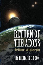 Return of the Aeons by Richard C. Cook