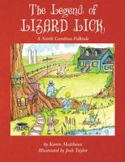 The Legend of Lizard Lick by Karen Marie Matthews