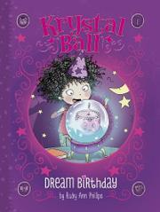 DREAM BIRTHDAY by Ruby Ann Phillips