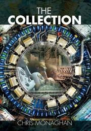 THE COLLECTION by Chris Monaghan