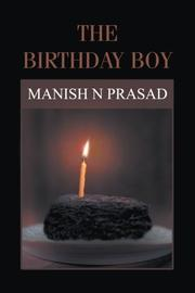 The Birthday Boy by Manish N. Prasad