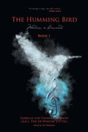 THE HUMMING BIRD BOOK 1 by Isabella De Wardin