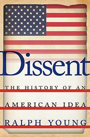DISSENT by Ralph Young