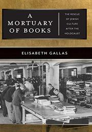 A MORTUARY OF BOOKS by Elisabeth Gallas
