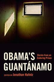 OBAMA'S GUANTÁNAMO by Jonathan Hafetz