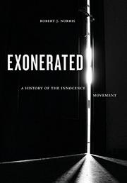 EXONERATED by Robert J.  Norris