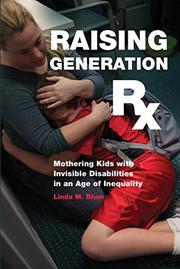 RAISING GENERATION RX by Linda M. Blum
