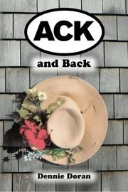 ACK and Back by Dennie Doran