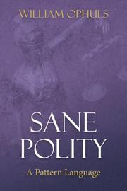 Sane Polity by William Ophuls