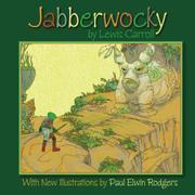 JABBERWOCKY BY LEWIS CARROLL by Lewis Carroll