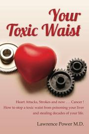 Your Toxic Waist by Lawrence Power