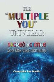 "The ""Multiple You"" Universe by Cassandra Lea Martin"