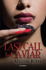 Last Call for Caviar by Melissa Roen