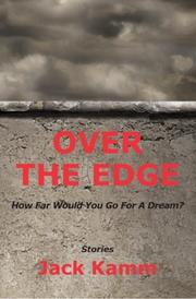 OVER THE EDGE by Jack Kamm