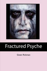 Fractured Psyche by Gwen Rickman