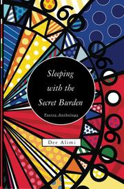 Sleeping With The Secret Burden by Dee Alimi