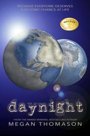 DAYNIGHT by Megan Thomason