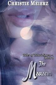 THE MARANN by Christie Meierz