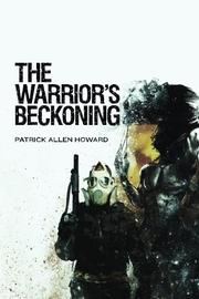 The Warrior's Beckoning by Patrick Allen Howard