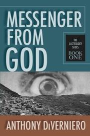 MESSENGER FROM GOD by Anthony DiVerniero