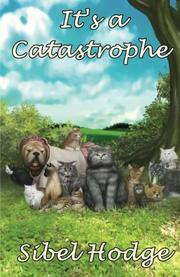 It's a Catastrophe by Sibel Hodge
