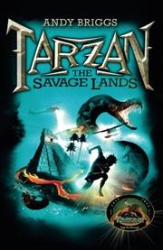 THE SAVAGE LANDS by Andy Briggs