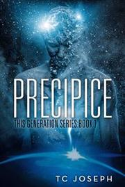 PRECIPICE by TC Joseph