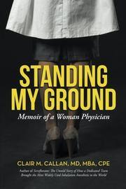 STANDING MY GROUND by Clair M. Callan