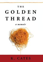 THE GOLDEN THREAD by K. Cates
