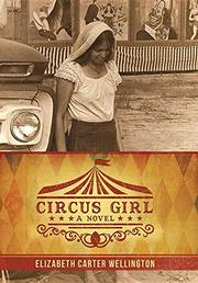 Circus Girl by Elizabeth Carter Wellington