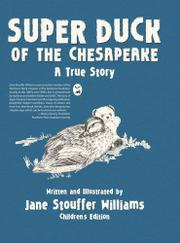 SUPER DUCK OF THE CHESAPEAKE by Jane Stouffer Williams