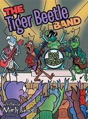THE TIGER BEETLE BAND by Marty Funcell