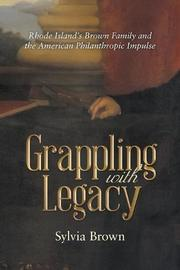 GRAPPLING WITH LEGACY by Sylvia Brown
