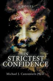 IN STRICTEST CONFIDENCE by Michael J.  Canzoniero