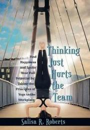 THINKING JUST HURTS THE TEAM by Salisa R.  Roberts