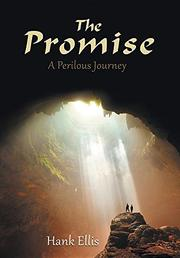 THE PROMISE by Hank Ellis