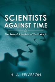 SCIENTISTS AGAINST TIME by H.A. Feiveson