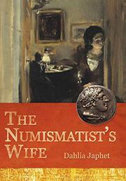 THE NUMISMATIST'S WIFE by Dahlia  Japhet