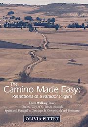 THE CAMINO MADE EASY by Olivia  Pittet