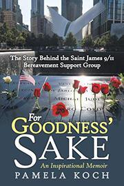 FOR GOODNESS' SAKE by Pamela  Koch