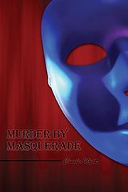 Murder by Masquerade by Camden Wyatt