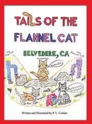 Tails of the Flannel Cat by P.L. Conlan
