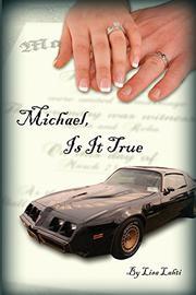 MICHAEL, IS IT TRUE by Lisa Lahti